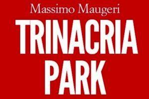 Massimo Maugeri. Trinacria Park