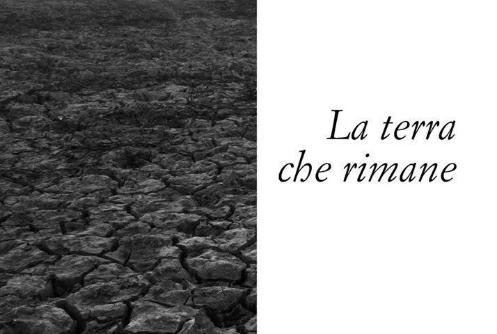 """""""La Terra che rimane"""" di Maria Allo, """"metafora insistita della condizione umana"""""""