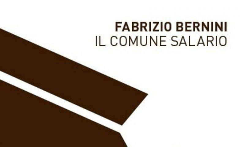 """Cinque poesie da """"Il comune salario"""" di Fabrizio Bernini (Lo Specchio Mondadori)"""