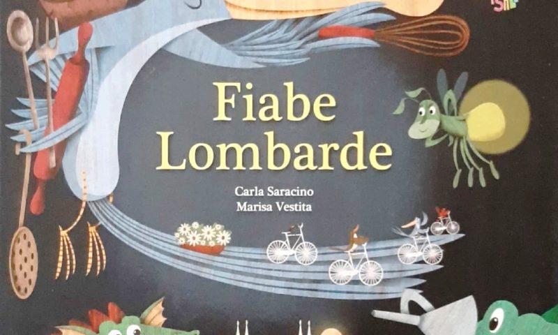 """""""Fiabe Lombarde"""", quando la fiaba e la poesia coabitano."""