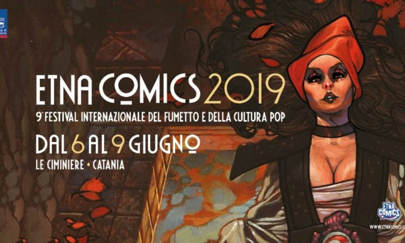 Presentata ufficialmente la IX edizione di Etna Comics