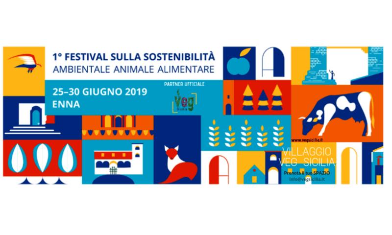 A Enna il I° Festival Nazionale sulla Sostenibilità Ambientale, Alimentare, Animale.