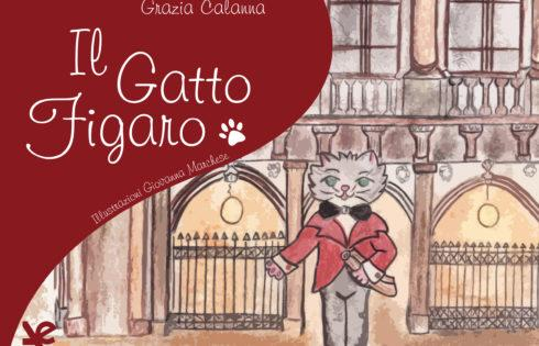 """""""Il Gatto Figaro"""" di Grazia Calanna, zampetta tra il Parco dell'Etna e il Teatro """"Bellini"""" di Catania"""
