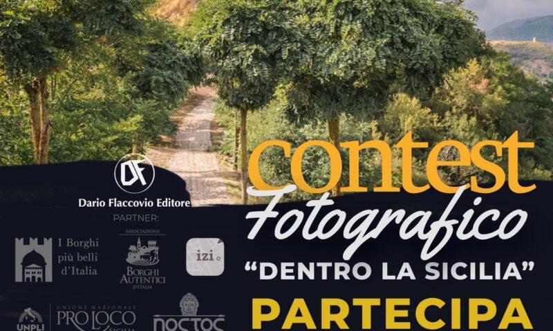 """""""DENTRO LA SICILIA"""" CON UN CLICK. CONTEST FOTOGRAFICO A CURA DI DARIO FLACCOVIO EDITORE"""