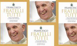 """Francesco, """"Fratelli tutti. Sulla fraternità e l'amicizia sociale"""""""