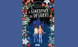 """#1Libroin5W.: Azzurra D'Agostino, """"Il giardino dei desideri"""", DeA."""